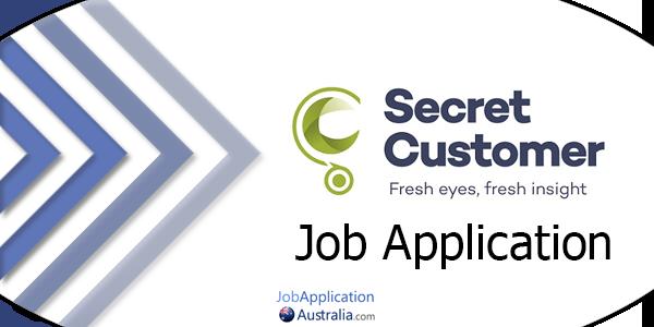 Secret Customer Job Application