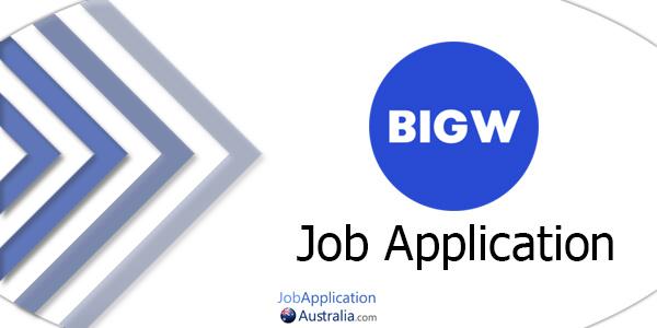 Big W Job Application Form 2019 | Australia Job Application