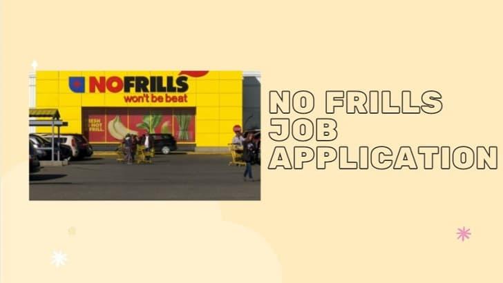 No Frills Job Application Form Online & Careers