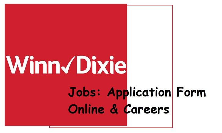 Winn-Dixie Jobs: Application Form Online & Careers