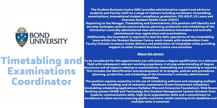 Bond UniversityTimetabling and Examinations Coordinator